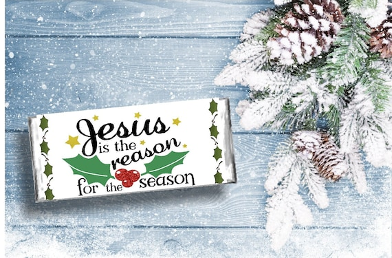 Jesus Is The Reason Christmas Candy Bar Wrapper Printable Etsy