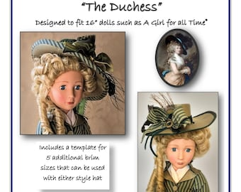 """The DUCHESS - Gainsborough Style Hat patterns designed to fit 16"""" dolls such as A Girl for All Time®"""