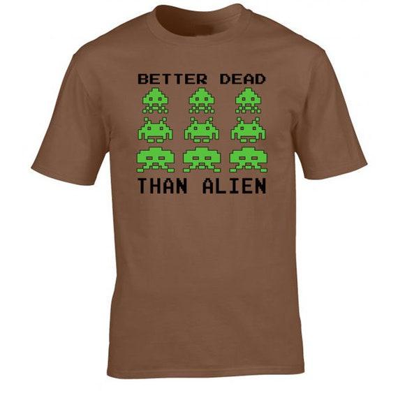 Better Dead Than Alien Men's T-shirt - S to 2XL
