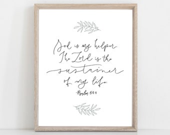 Digital Print Hand Lettered Bible Verse Psalm 54:4 | Christian Print | Scripture | God is my Helper.  The Lord is the sustainer of my life.