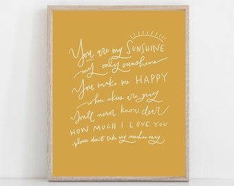 Hand Lettered Print You are my sunshine | You are my sunshine song lyrics | nursery Print  | HARD COPY | Free Shipping