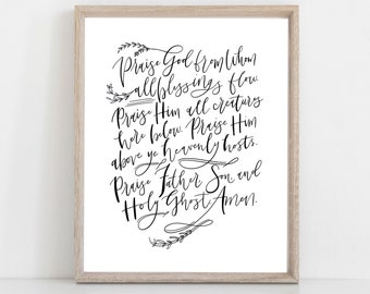 Digital Print Doxology | Praise God from Whom all Blessings Flow | Hand Lettered Doxology