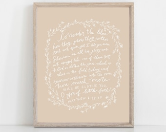 Hand Lettered Print Matthew 6:28-30 Consider the Lilies | How much more will He clothe you | Bible Verse|  HARD COPY | Free Shipping