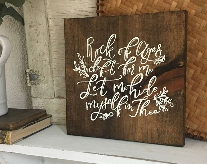 Hand Painted Hand Lettered Wooden Sign Hymn Rock of Ages Cleft for Me Let Me Hide Myself in Thee