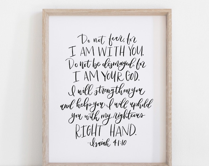 Digital Print Hand Lettered Bible Verse Isaiah 41:10 | Scripture | Christian Prints | Do Not Fear