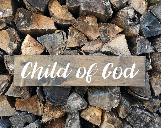 Child of God Hand Painted Wooden Sign No Frame