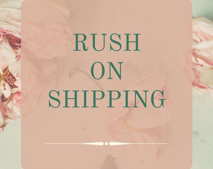 Rush on Order
