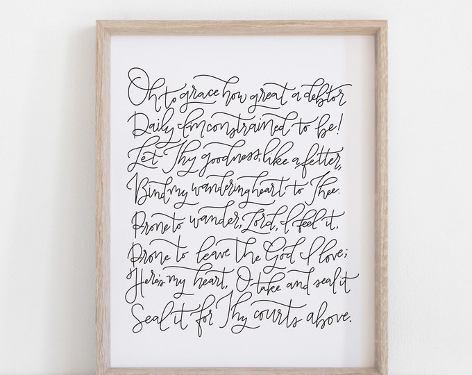 Digital Print Hand Lettered Come thou fount hymn bind my wandering heart to thee
