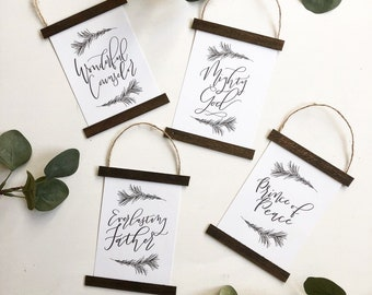 Set of 4 Hand Lettered Wooden Hanger Christmas Ornaments Wonderful Counselor, Mighty God, Everlasting Father, Print of Peace Isaiah 9:6