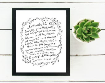 Digital Print Hand Lettered Bible Verse Matthew 6:28-30 | Consider the lilies | Scripture |Digital Download | How much more
