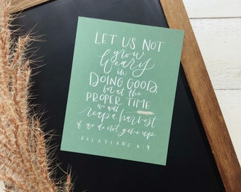 Digital Print Hand Lettered Scripture Galatians 6:9 | Let us not grow weary in doing good | Autumn | Harvest