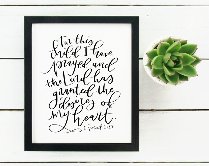 Digital Print with Bible Verse Scripture For This Child I Have Prayed 1 Samuel 1:27