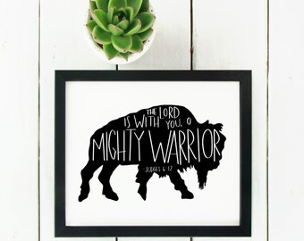 Digital Print Buffalo Bible Verse Judges 6:12 The Lord is with You, O Mighty Warrior | Christian Print | Nursery Decor | Kids Room