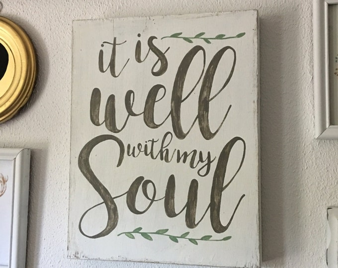 Handpainted Wooden Sign with Hymn It Is Well with My Soul