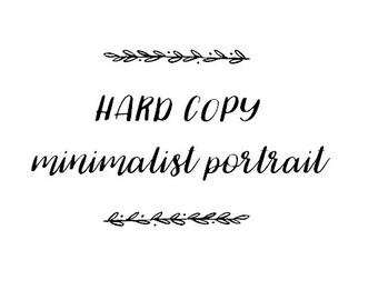 Hard Copy of the Digital Minimalist Portrait Print