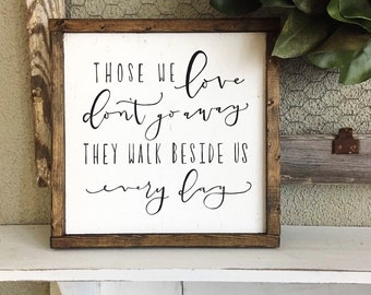 Hand Painted Hand Lettered Framed Wooden Sign Hand Painted Hand Lettered Wooden Framed Sign Those We Love Don't Go Away