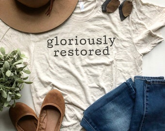 Short Sleeve T Shirt Gloriously Restored Christian T Shirt Tri Blend Unisex