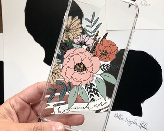Samsung Case How Much More Hand Drawn Floral Design | Flowers | Christian Cell Phone Case | Phone Cover