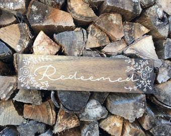 Hand Painted Wooden Sign Redeemed with floral flourishes