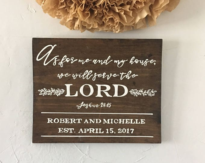 Hand Painted Wooden Sign with Scripture As For Me and My House We Will Serve The Lord Joshua 24:15 Wedding Established Date