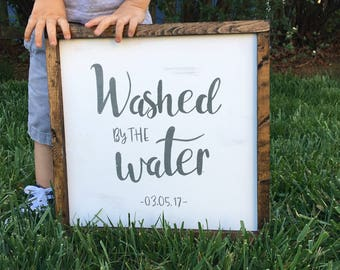 Hand Painted Framed Wooden Sign Washed By The Water with Personalization Date of Baptisim or Salvation