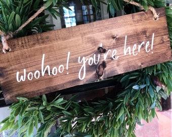 Hand Painted Wooden Door Hanger Wreath Sign WooHoo You're Here