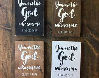 Hand Painted Wooden Sign with scripture You are the God who sees me Genesis 16:13 bible verse