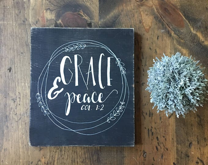 Hand Painted Wooden Sign with Scripture Grace and Peace Colossians 1:2 Bible Verse