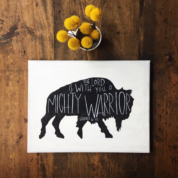 Mighty Warriors In The Bible: Hand Painted Canvas With Bible Verse Judges 6:12 The Lord