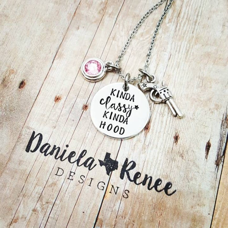 Kinda Classy Kinda Hood, Funny quotes, 21st birthday, Teen necklace, Gift  for friend, Trap Queen, Teenager, Bad and Boujee, Hip Hop, Gangsta