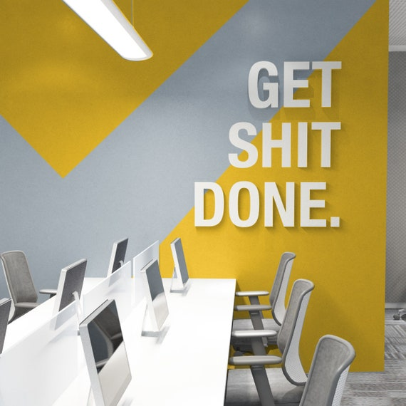 Get Shit Done Office Decor 3d Quotes Wall Decor Office Wall Art Office Art Inspirational Quotes Office Wall Art Decal Sku Gsd3d