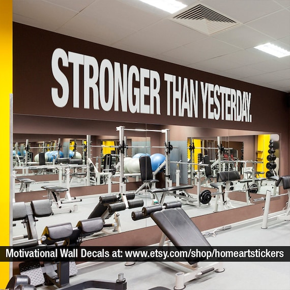 stronger than yesterday quote sports decals gym wall decal | etsy