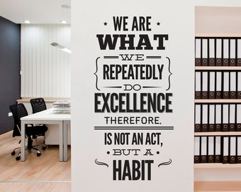 Excellence We are What We Do - Typography Stickers - Office Decor - Inspirational Stickers - Motivational Decals SKU:excestk
