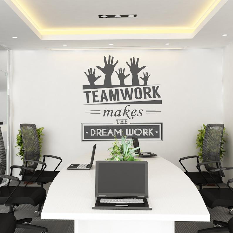 Corporate Office Decor Office Sticker Teamwork makes the dream work Teamwork Office supplies Office Wall art SKU:TWRK