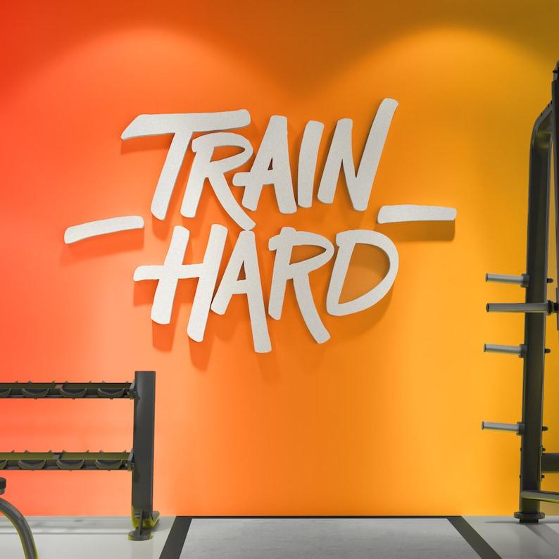 Train hard wall hangings signs gym decor gym wall art etsy