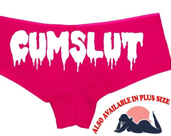 CUM SLUT CUMSLUT drippy slutty side pink boy short panty Panties boyshort sexy funny rude bdsm ddlg cglg dumpster dump hotwife shared owned
