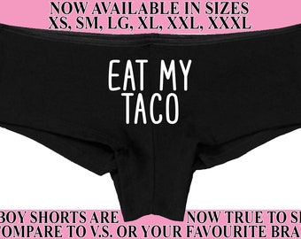 9163dbef3ac EAT MY TACO underwear flirty hen party bachelorette boy short panty panties  boyshort funny party sexy rude oral fun slut hungry all you can