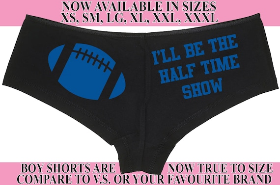 I'll Be The HALF TIME SHOW flirty Black boyshort Underwear Boy Short Panties Pro College Football Team Colors panty game bridal shower party