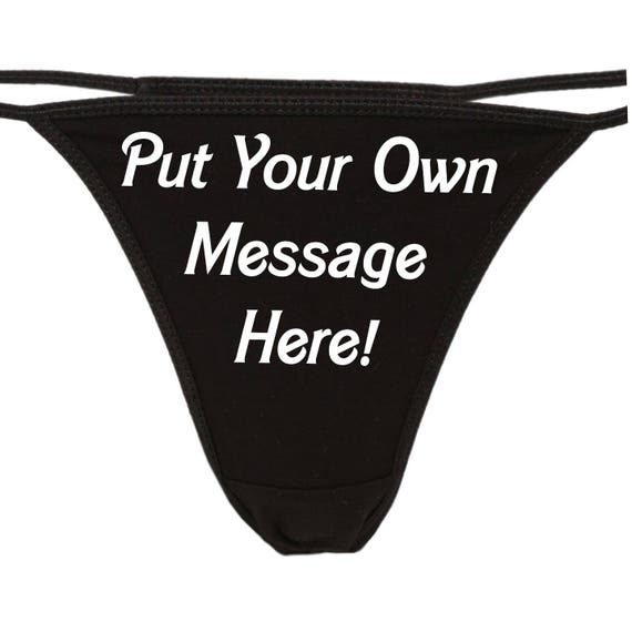 PERSONALIZED BLACK THONG underwear Your Message custom panties and logo sexy funny rude slutty slut bachelorette hen party the panty game