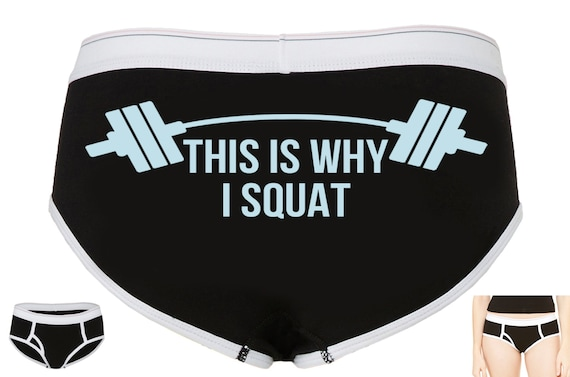 THIS is WHY I SQUAT boyfriends brief style panty Panties lots of color choices sexy funny power lift work that booty then show it off