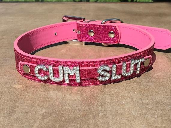 CUMSLUT rhinestone choker Sparkly Hot Pink vegan leather collar for daddy's little slut ddlg hotwife shared owned Cum Slut Fuck Me