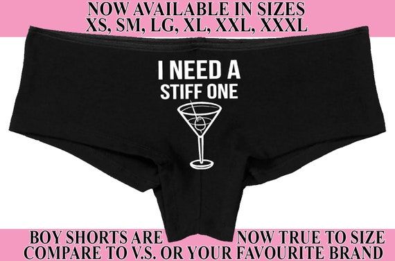 I NEED A STIFF ONE funny martini cocktail show slutty side hen party bachelorette panty Panties boyshort sexy funny rude oral flirty bridal