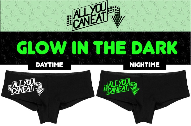 951ca0b0b Glow in the Dark ALL You CAN EAT underwear flirty hen party