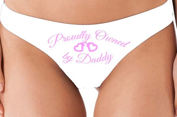 PROUDLY OWNED By DADDY little slave comfy white thong panties boyshort color sexy funny rude collar collared neko pet play Kitten cgl ddlg
