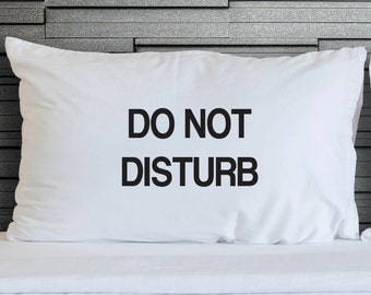 Pillowcase Do not Disturb Printed Gift Pillow Case Novelty Cotton Teenagers Kids Bed Bedding WSD733