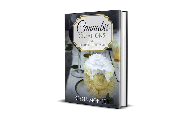 Cannabis Creations: Beyond the Brownie Paperback image 0