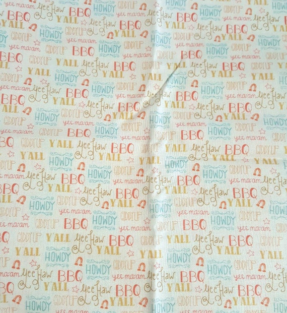 Southern Charm BBQ Fabric - Yee Haw - Y'All - Howdy - Giddy Up