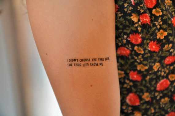Thug Life Quote Temporary Tattoo, \