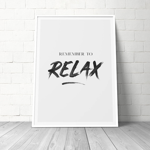 Inspirational Print Meditation Print Monochrome Remember To Relax Quote Prints Relaxation Interior Design Home Print