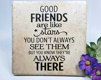 Good friends are like stars  . . . tile, vinyl, quote, saying, gift, friend